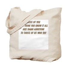 Know it all ... Tote Bag
