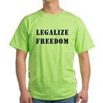 Legalize Freedom Green T-Shirt