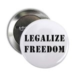 "Legalize Freedom 2.25"" Button"