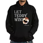 Let Teddy Win Hooded Sweatshirt in Black or Navy