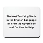Terrifying Government Mousepad