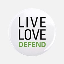 """Live Love Defend 3.5"""" Button (100 pack)"""