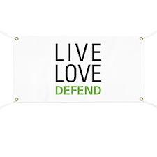 Live Love Defend Banner