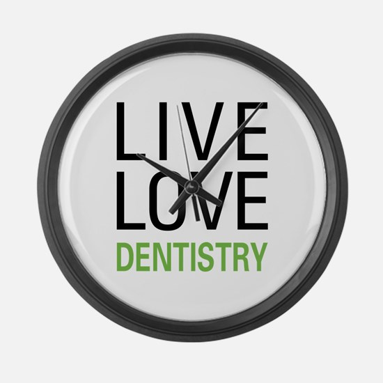 Live Love Dentistry Large Wall Clock