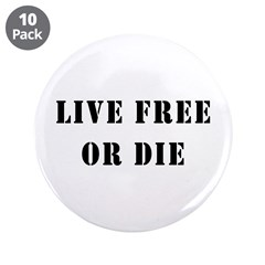 """Live Free or Die 3.5"""" Button (10 pack)"""