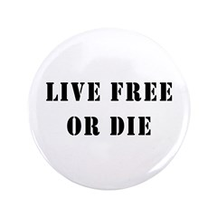 """Live Free or Die 3.5"""" Button (100 pack)"""