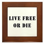 Live Free or Die Framed Tile