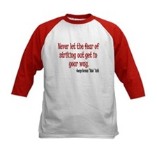 Babe Ruth quote Tee