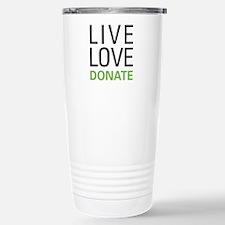 Live Love Donate Travel Mug