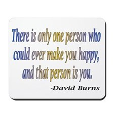 David Burns quote Mousepad