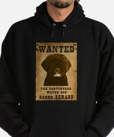 """""""Wanted"""" Portuguese Water Dog Hoodie"""