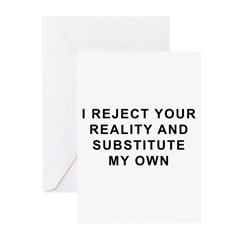 I Reject Your Reality Greeting Cards (Pk of 20)