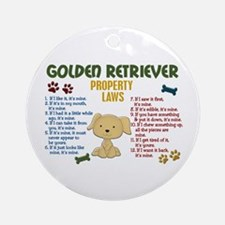 Golden Retriever Property Laws 4 Ornament (Round)