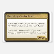 Legendary Buttkicker Sticker (Rectangle)