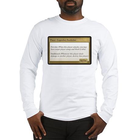 Legendary Buttkicker Long Sleeve T-Shirt