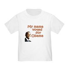 Mama for Obama Toddler T-Shirt