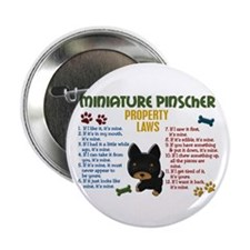 "Miniature Pinscher Property Laws 4 2.25"" Button"