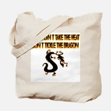 If you can't stand the heat.. Tote Bag