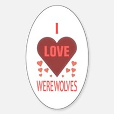I Love Werewolves Oval Decal