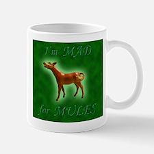 Mad For Mules Mug