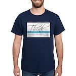 Think Quote - Dark T-Shirt