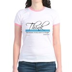 Think Quote - Jr. Ringer T-Shirt