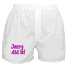 Jerry Did It Boxer Shorts
