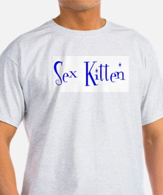 Sex Kitten T-Shirt