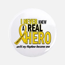 "Never Knew A Hero 2 GOLD (Nephew) 3.5"" Button"