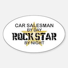 Car Salesman Rock Star by Night Oval Decal