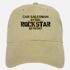 Car Salesman Rock Star by Night Baseball Baseball Cap
