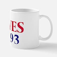 Vote YES on Prop 93 Mug
