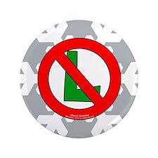 """No L Snowflake 3.5"""" Button"""