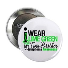 """I Wear Lime Green Twin Brother 2.25"""" Button"""