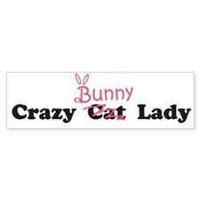 crazy bunny lady Bumper Bumper Sticker