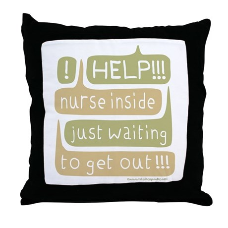 Nurse Inside Throw Pillow