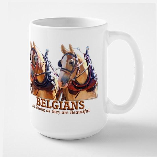 Strong Beautiful Belgians! Large Mug