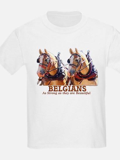 Strong Beautiful Belgians! T-Shirt