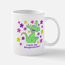 """""""I love my Dinosaurus!"""" Mug"""