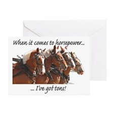 """""""Tons"""" of Horse Power Greeting Card"""