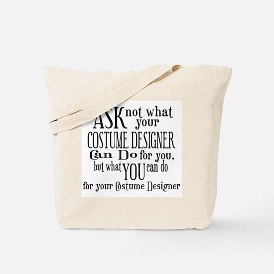 Ask Not Costumer Tote Bag
