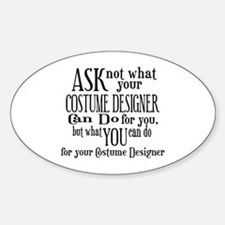 Ask Not Costumer Oval Decal