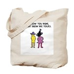 I'll Show You Mine Tote Bag