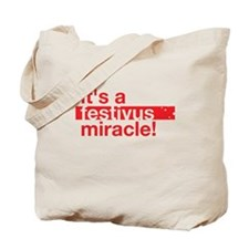 festivus miracle b Tote Bag