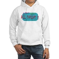 ALL ENGINE !! Hoodie