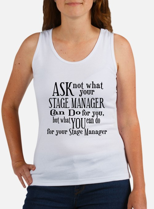 Ask Not Stage Manager Women's Tank Top