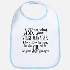 Ask Not Stage Manager Bib