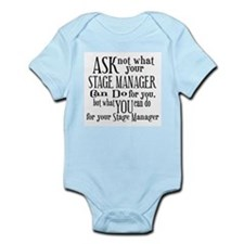 Ask Not Stage Manager Infant Bodysuit