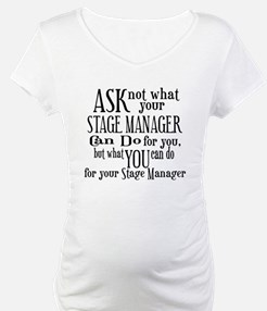 Ask Not Stage Manager Shirt