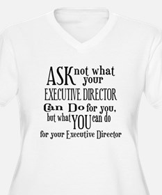 Ask Not Executive Director T-Shirt